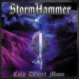 STORMHAMMER - Cold Desert Moon (Cd)