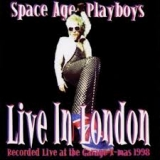 SPACE AGE PLAYBOYS - Live In London (Cd)