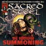 SACRED STEEL - The Bloodshed Summoning (Cd)