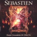 SEBASTIEN - Dark Chambers Of Deja Vu (Cd)