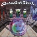 SHADOWS OF STEEL - Shadows Of Steel (Cd)