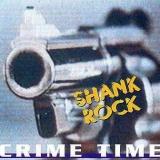 SHANK ROCK - Crime Time (Cd)