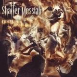 SHATTER MESSIAH - God Burns Like Flesh (Cd)