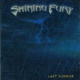 SHINING FURY - Last Sunrise (Cd)