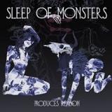 SLEEP OF MONSTERS - Produces Reason (Cd)