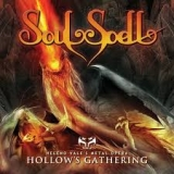 SOULSPELL - Act Iii - Hollow's Gathering (Cd)