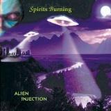 SPIRIT BURNING - Alien Injection (Cd)
