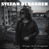 STEFAN BERGGREN - Stranger In A Strangeland (Cd)