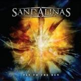 SANDALINAS - Fly To The Sun (Cd)
