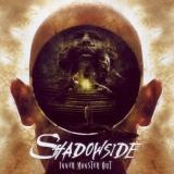 SHADOWSIDE - Inner Monster Out (Cd)