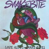 SNAKEBITE - Love Hurts, Snake Bites (Cd)