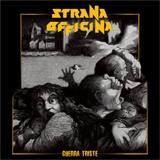 STRANA OFFICINA - Guerra Triste (digipack) (Cd)