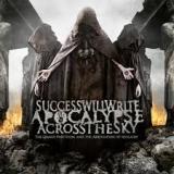 SUCCESS WILL WRITE APOCALYPSE… - The Grand Partition… (Cd)