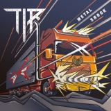 T.I.R.    - Metal Shock (Cd)