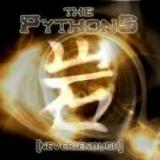 THE PYTHONS - Neverenough (Cd)