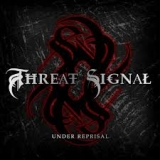 THREAT SIGNAL - Under Reprisal (Cd)