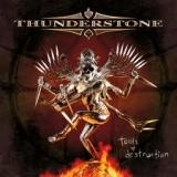 THUNDERSTONE - Tools Of Destruction (Cd)