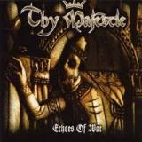 THY MAJESTIE - Echoes Of War (Cd)
