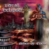 TOTAL ECLIPSE - Ashes Of Eden (Cd)