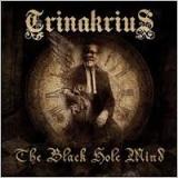 TRINAKRIUS - Black Hole Mind (Cd)