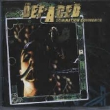 THE DEFACED  - Domination Commence (Cd)