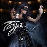 TARJA (NIGHTWISH) - Act 1 (Dvd, Blu Ray)