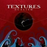 TEXTURES - Dualism (Cd)