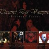 THEATRES DES VAMPIRES - Blackend Years (Special, Boxset Cd)