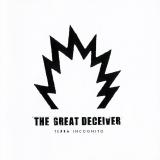 THE GREAT DECEIVER - Terra Incognito (Cd)