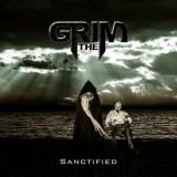 THE GRIM - Sanctified (Cd)