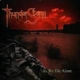 THUNDERSTORM - As We Die Alone (Cd)