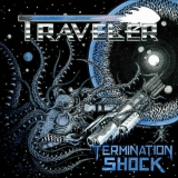 TRAVELER - Termination Shock (Cd)