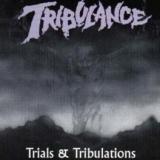 TRIBULANCE - Trials And Tribulations (Cd)