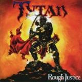 TYTAN - Rough Justice (Cd)