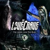THE LOVECRAVE - The Angel And The Rain (Cd)