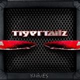 TIGERTAILZ - Knives (Cd)
