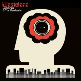UNCLE ACID AND THE DEADBEATS - Wasteland (Cd)
