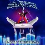 VALENTINE - Most Beautiful Pain (Cd)