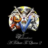 VALENTINE - A Tribute To Queen 2 (Cd)