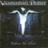 VANISHING POINT - Embrace The Silence (Cd)