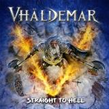 VHALDEMAR - Straight To Hell (Cd)