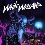 WHITE WIZZARD - Over The Top (Cd)