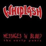WHIPLASH - Messages In Blood (Cd)