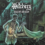 WITCHERY - Dead, Hot And Ready (Cd)