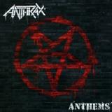 ANTHRAX - Anthems (10