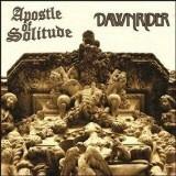 APOSTLE OF SOLITUDE  /  DAWNRIDER - Split (12