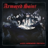 ARMORED SAINT - Win Hands Down (12