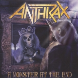 ANTHRAX - A Monster At The End (7