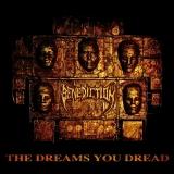 BENEDICTION - The Dreams You Dread (12