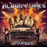 BLOODY TIMES - On A Mission (12